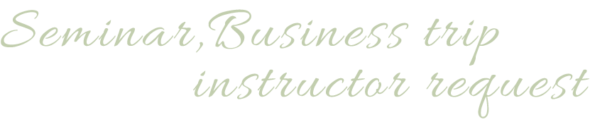 Seminar,Business trip instructor request